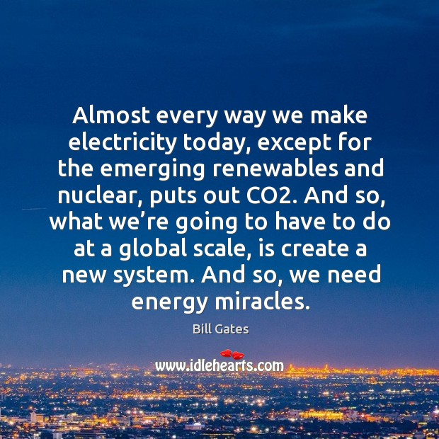 Almost every way we make electricity today, except for the emerging renewables and Image
