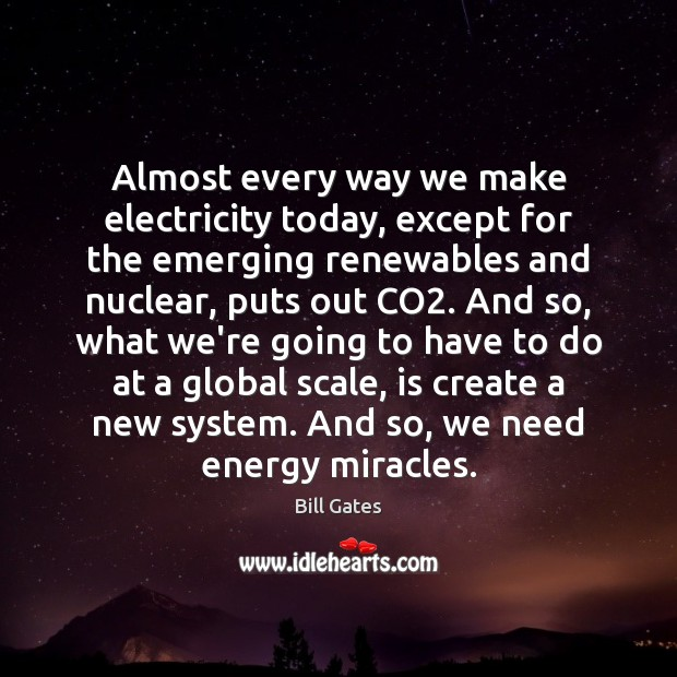Almost every way we make electricity today, except for the emerging renewables Image