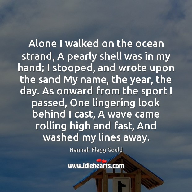 Alone I walked on the ocean strand, A pearly shell was in Image