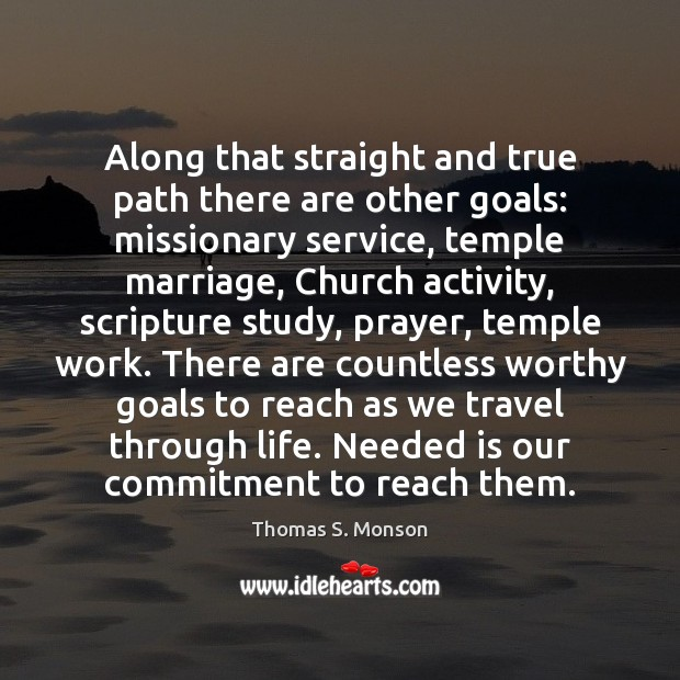 Along that straight and true path there are other goals: missionary service, Image