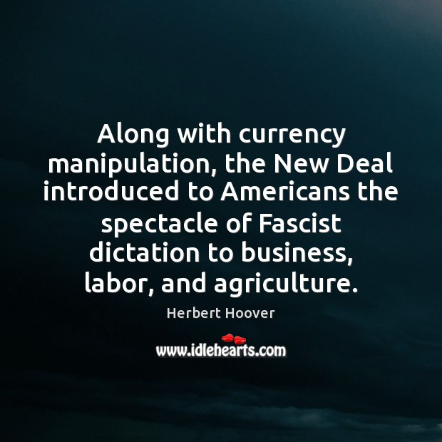 Along with currency manipulation, the New Deal introduced to Americans the spectacle Image