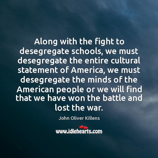 Along with the fight to desegregate schools, we must desegregate the entire Image