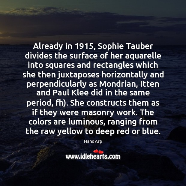 Already in 1915, Sophie Tauber divides the surface of her aquarelle into squares Image