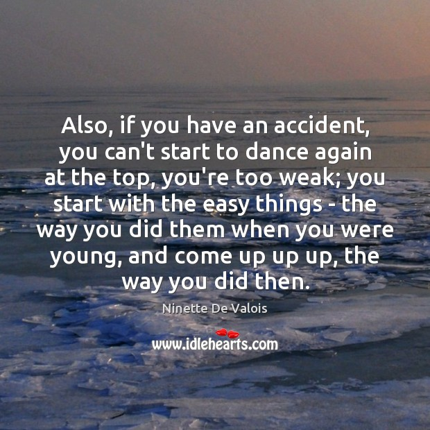 Image, Also, if you have an accident, you can't start to dance again