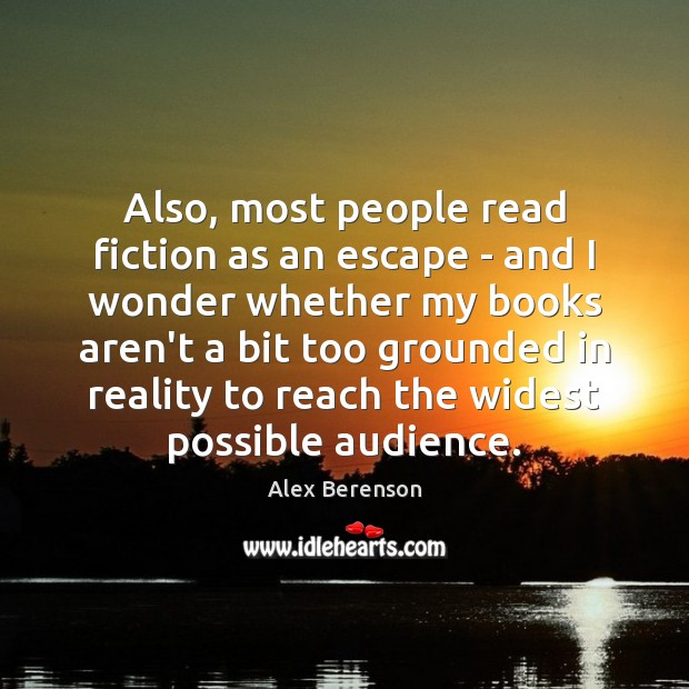 Image, Also, most people read fiction as an escape – and I wonder