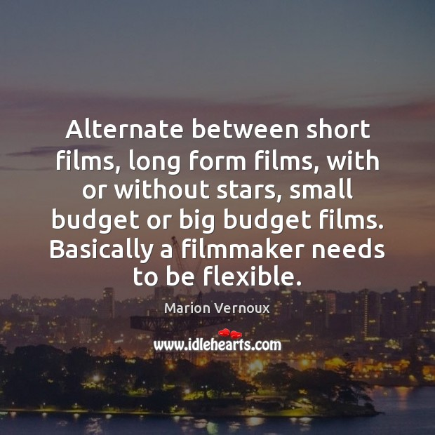 Alternate between short films, long form films, with or without stars, small Image