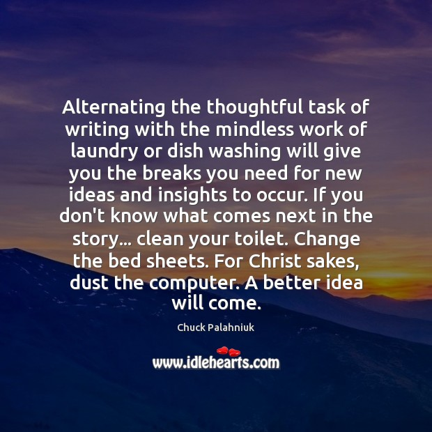 Image, Alternating the thoughtful task of writing with the mindless work of laundry
