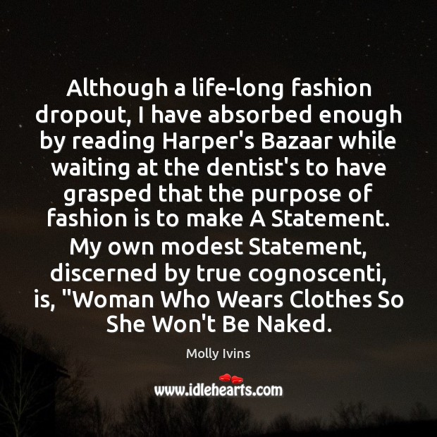 Image, Although a life-long fashion dropout, I have absorbed enough by reading Harper's