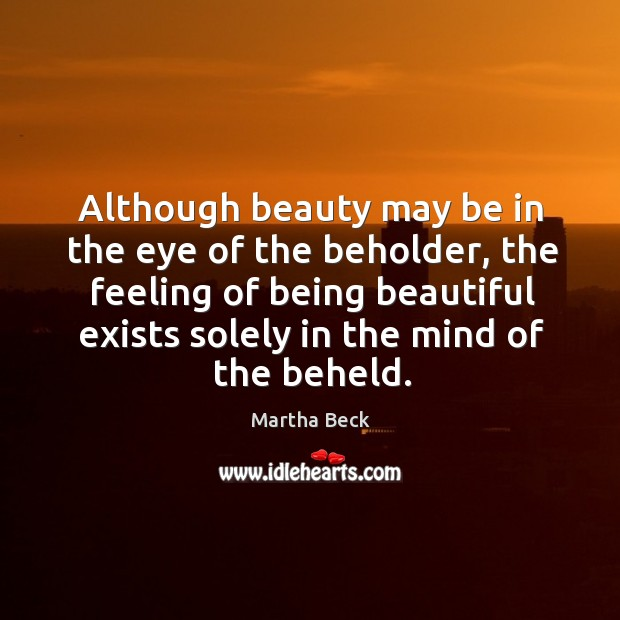 Image, Although beauty may be in the eye of the beholder