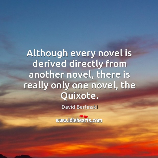 Although every novel is derived directly from another novel, there is really Image