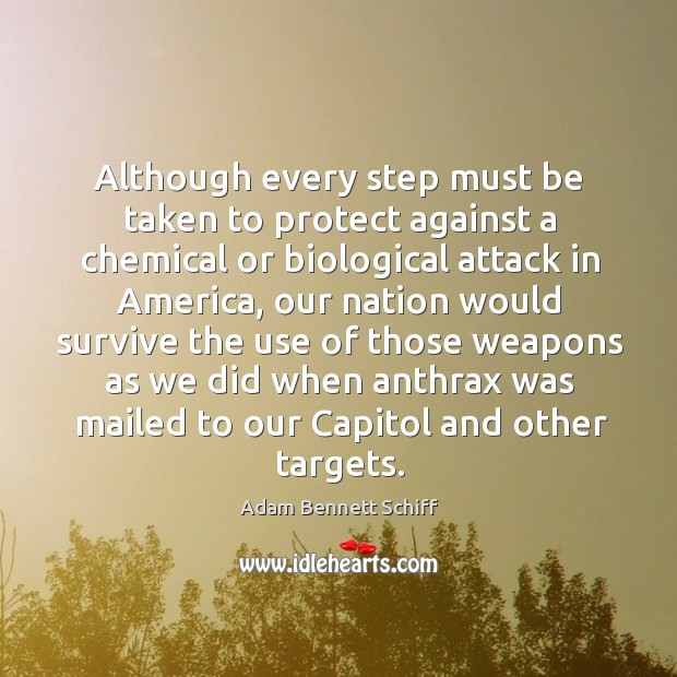 Although every step must be taken to protect against a chemical or biological attack in america Image