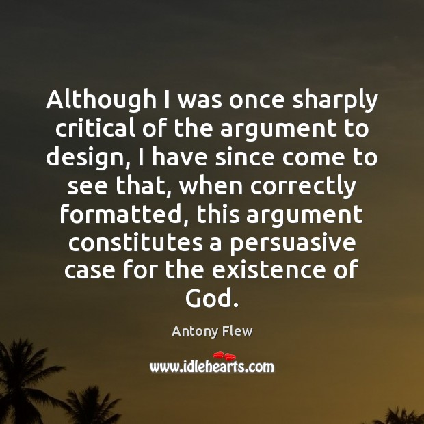 Image, Although I was once sharply critical of the argument to design, I