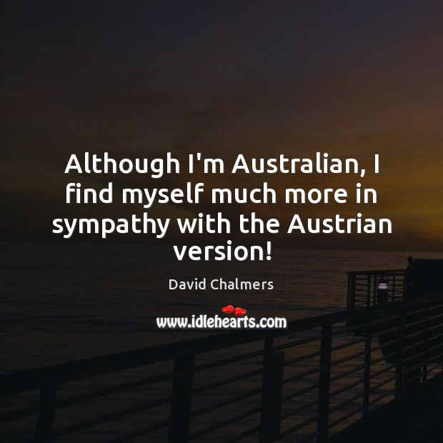 Image, Although I'm Australian, I find myself much more in sympathy with the Austrian version!