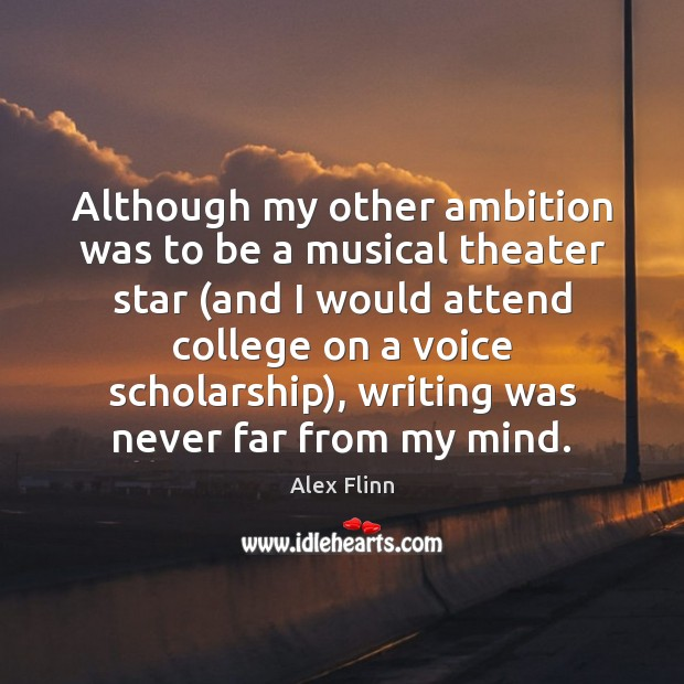 Image, Although my other ambition was to be a musical theater star (and
