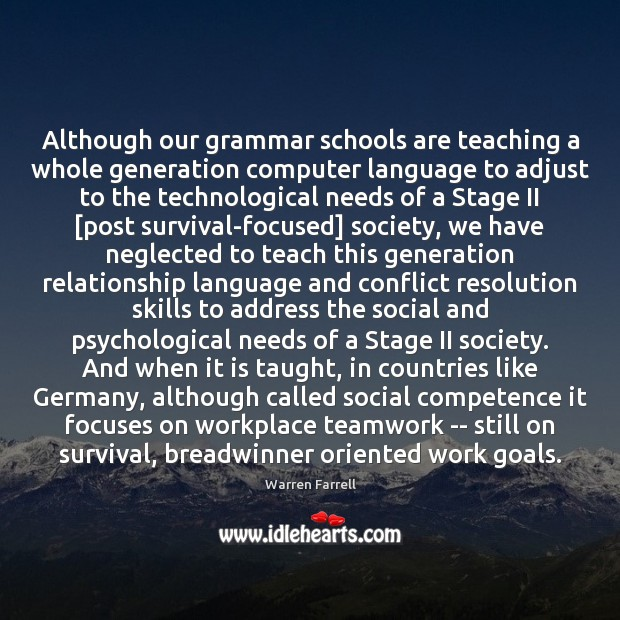 Although our grammar schools are teaching a whole generation computer language to Teamwork Quotes Image