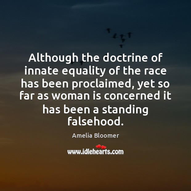 Image, Although the doctrine of innate equality of the race has been proclaimed,
