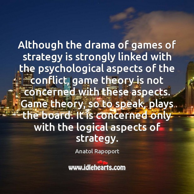 Image, Although the drama of games of strategy is strongly linked with the