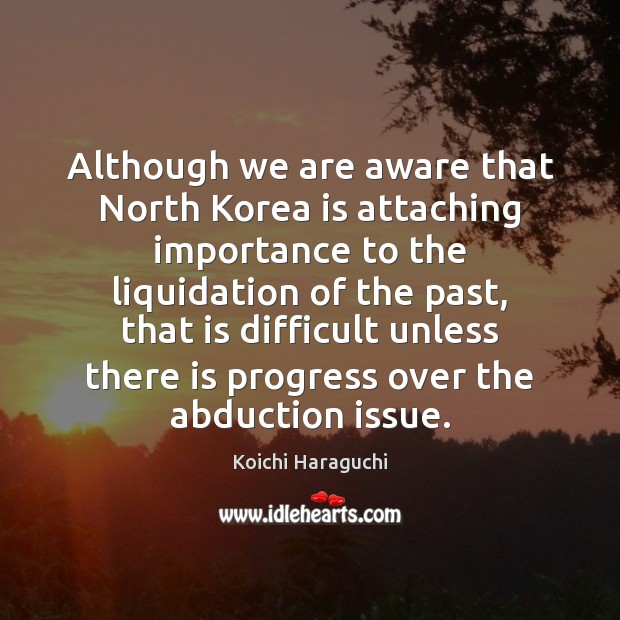 Image, Although we are aware that North Korea is attaching importance to the