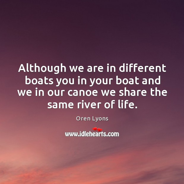 Although we are in different boats you in your boat and we Image