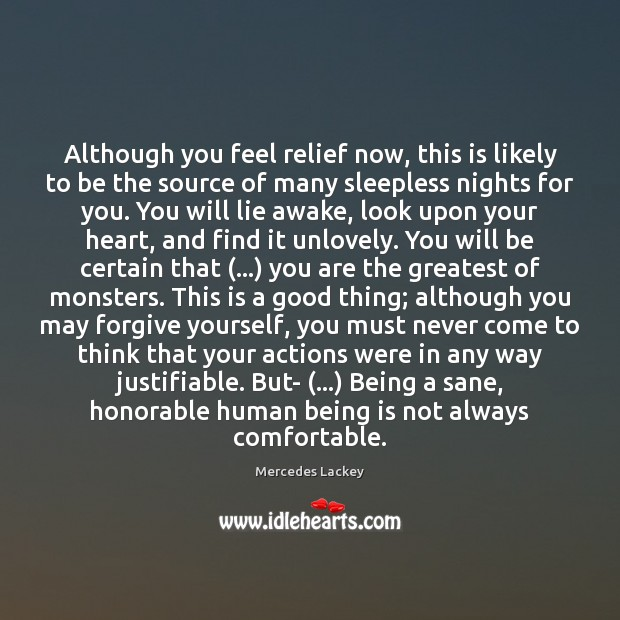 Although you feel relief now, this is likely to be the source Forgive Yourself Quotes Image