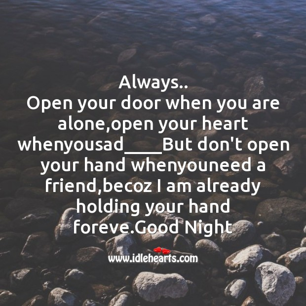 Image, Always..    open your door when you are alone