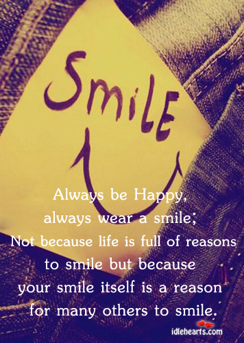 Always be happy, always wear a smile Image