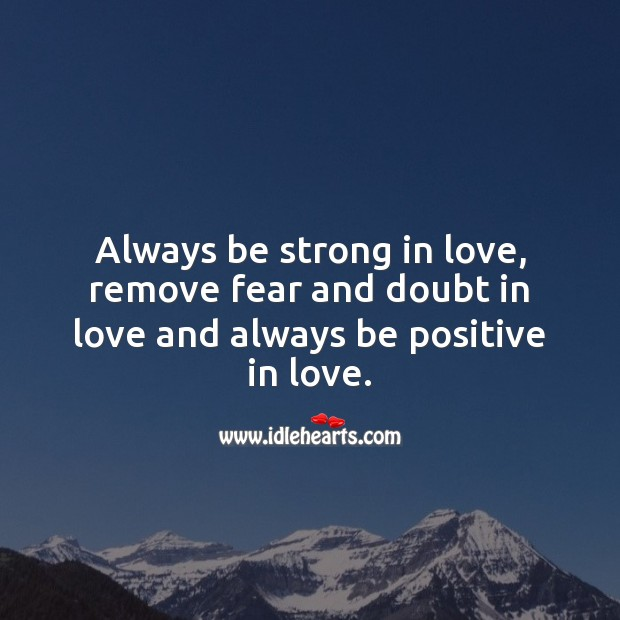 Image, Always be strong in love