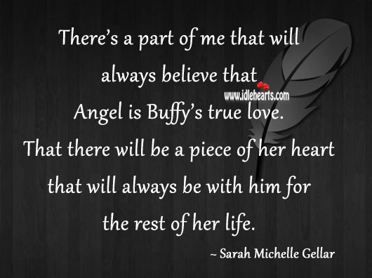 Image, That there will be a piece of her heart that will always be with him for the rest of her life.