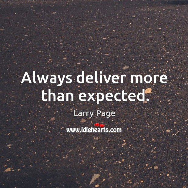 Always deliver more than expected. Image