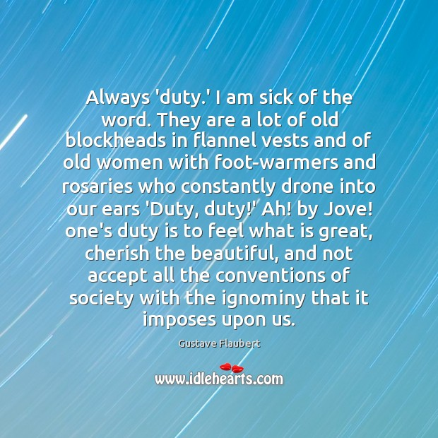 Always 'duty.' I am sick of the word. They are a Image