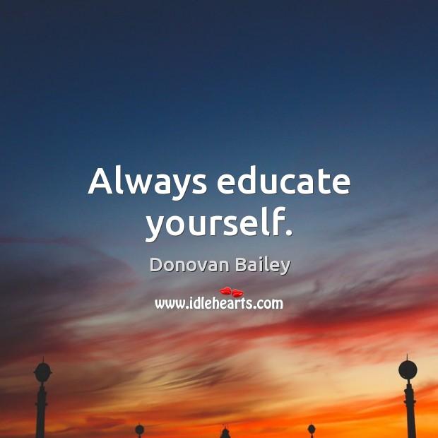 Always educate yourself. Image