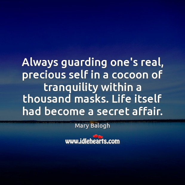 Always guarding one's real, precious self in a cocoon of tranquility within Image