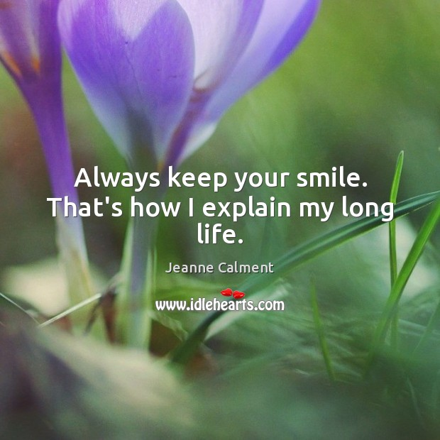 Picture Quote by Jeanne Calment