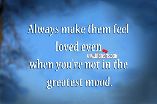 Image, Always make them feel loved.