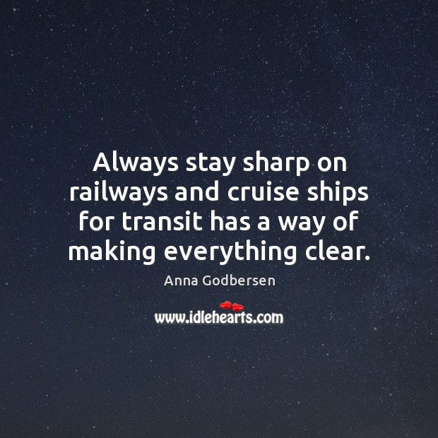 Image, Always stay sharp on railways and cruise ships for transit has a