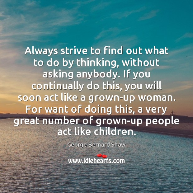 Always strive to find out what to do by thinking, without asking Image