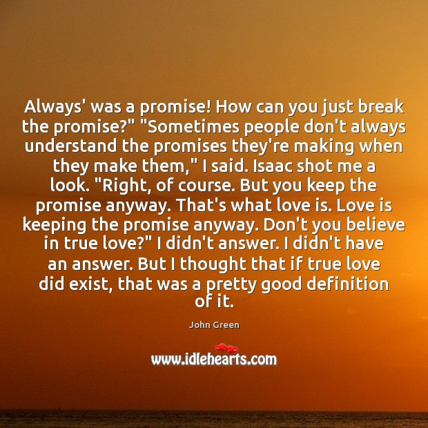 "Always' was a promise! How can you just break the promise?"" ""Sometimes Image"