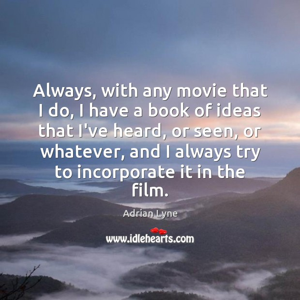 Image, Always, with any movie that I do, I have a book of