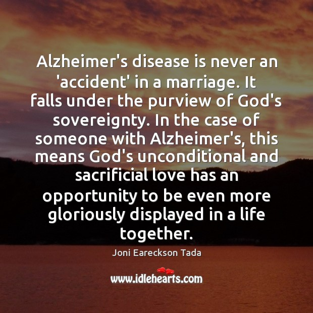 Image, Alzheimer's disease is never an 'accident' in a marriage. It falls under