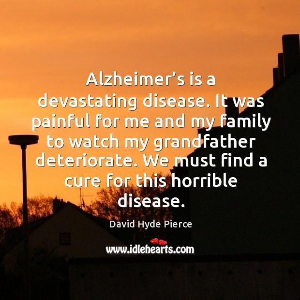 Alzheimer's is a devastating disease. Image
