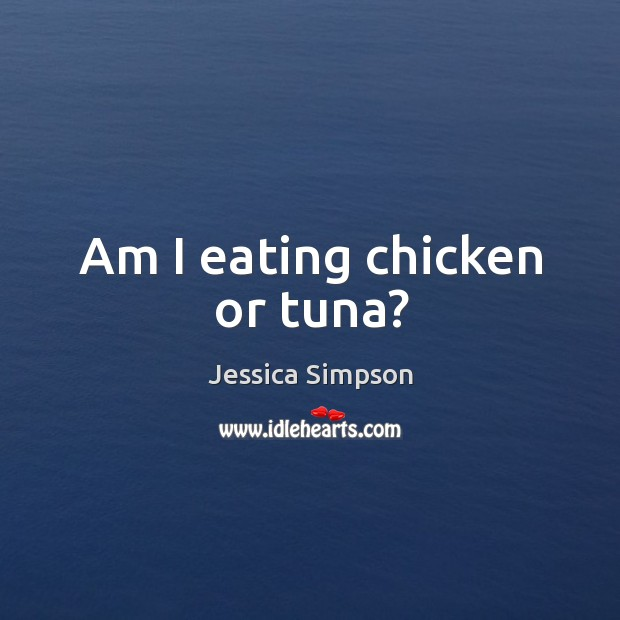 Am I eating chicken or tuna? Image