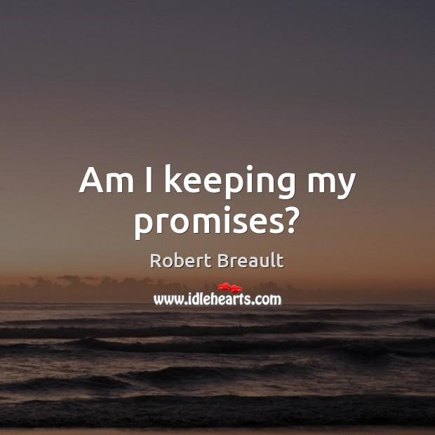 Am I keeping my promises? Image