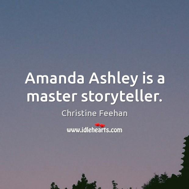 Amanda Ashley is a master storyteller. Image