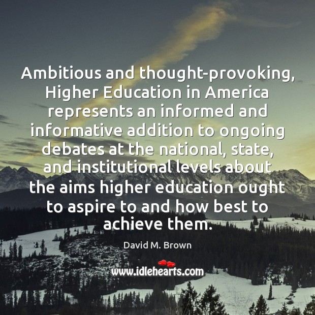 Image, Ambitious and thought-provoking, Higher Education in America represents an informed and informative