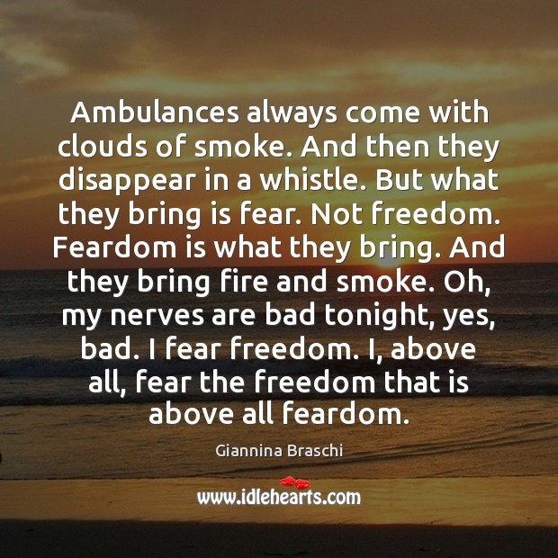 Image, Ambulances always come with clouds of smoke. And then they disappear in