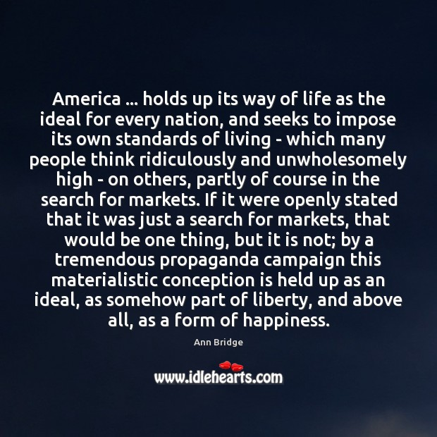 Image, America … holds up its way of life as the ideal for every