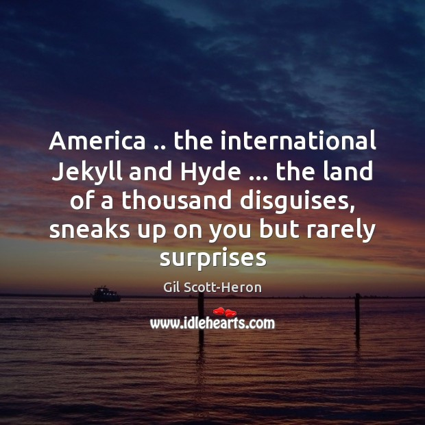 America .. the international Jekyll and Hyde … the land of a thousand disguises, Image