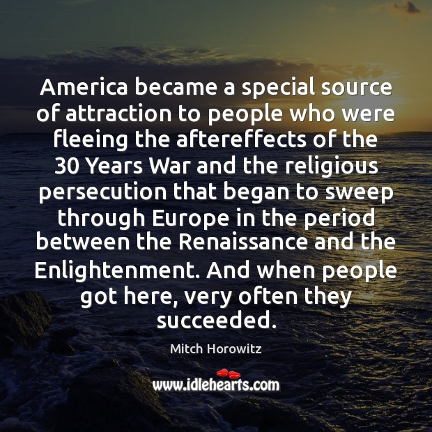 Image, America became a special source of attraction to people who were fleeing
