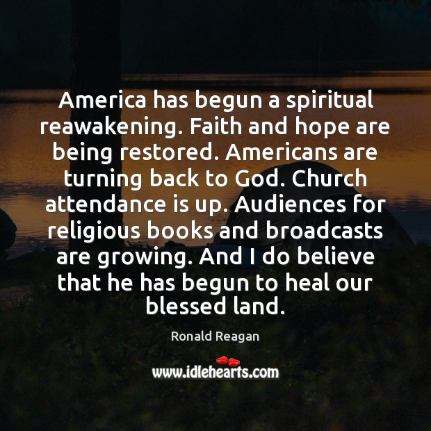 Image, America has begun a spiritual reawakening. Faith and hope are being restored.