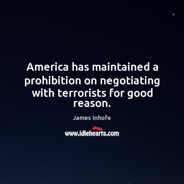 America has maintained a prohibition on negotiating with terrorists for good reason. Image